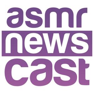 ASMR Newscast by ASMR Newscast