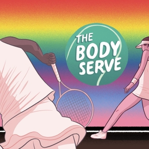 The Body Serve by The Body Serve Tennis Podcast