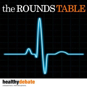 The Rounds Table by Dr. John Fralick and Dr. Michael Fralick