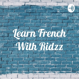 Learn French With Ridzz by Riddhi Kothari