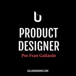 Product Designer by Fran Gallardo