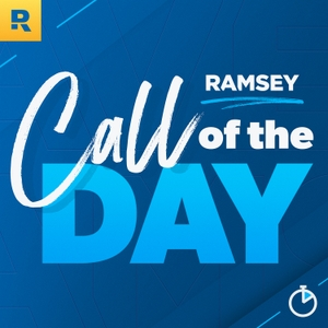 Ramsey Call of the Day by Ramsey Network