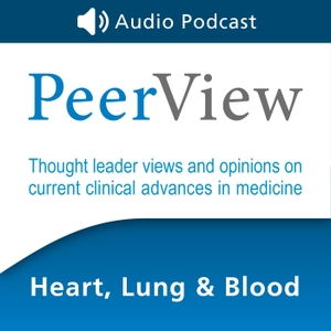 PeerView Heart, Lung & Blood CME/CNE/CPE Audio Podcast by PVI, PeerView Institute for Medical Education