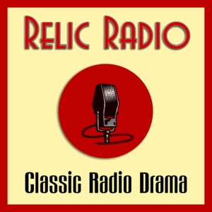 The Relic Radio Show (old time radio) by RelicRadio.com