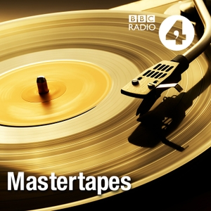Mastertapes by BBC Radio 4