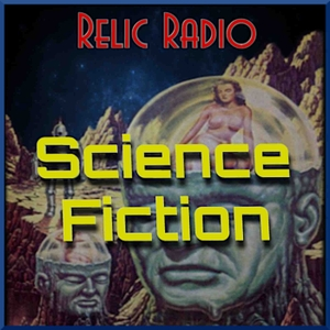 Relic Radio Sci-Fi (old time radio) by RelicRadio.com