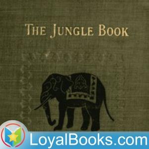 The Jungle Book by Rudyard Kipling by Loyal Books