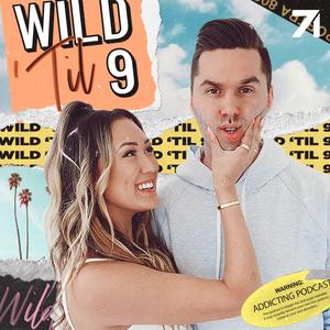 Wild 'Til 9 by Lauren Riihimaki & Jeremy Lewis & Studio71