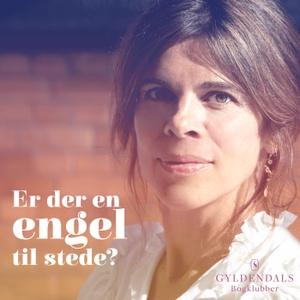 Er Der En Engel Til Stede? by Gyldendal