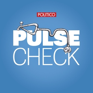 POLITICO's Pulse Check by POLITICO