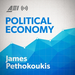 Political Economy with James Pethokoukis by The Ricochet Audio Network