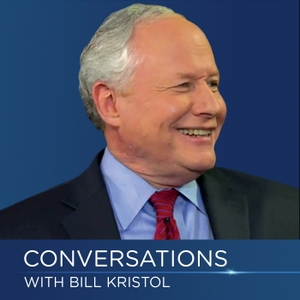 Conversations with Bill Kristol by Bill Kristol