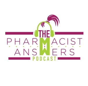 The Pharmacist Answers Podcast by Cynthia Hendrix
