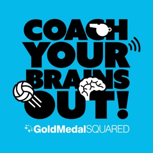 Coach Your Brains Out: A Volleyball Coaching Podcast by Billy Allen