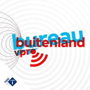 Bureau Buitenland by NPO Radio 1 / VPRO