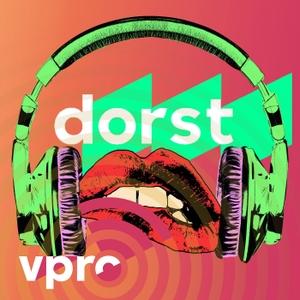 De podcast van VPRO Dorst by VPRO