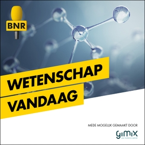 Wetenschap Vandaag | BNR by BNR Nieuwsradio