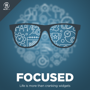 Focused by Relay FM