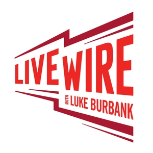 Live Wire with Luke Burbank by info@livewireradio.org (Live Wire! Radio)