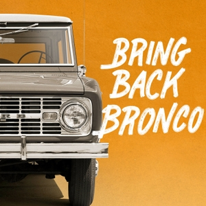Bring Back Bronco: The Untold Story by Ford Motor Company