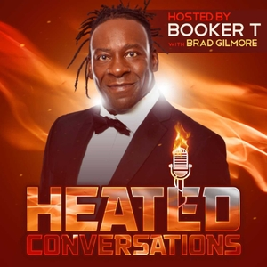 Heated Conversations: Hosted By Booker T by Play.It