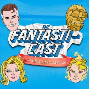 The Fantasticast by Stephen Lacey & Andrew Leyland