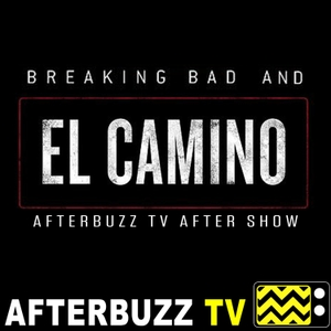 The Breaking Bad Podcast - AfterBuzz TV by AfterBuzz TV