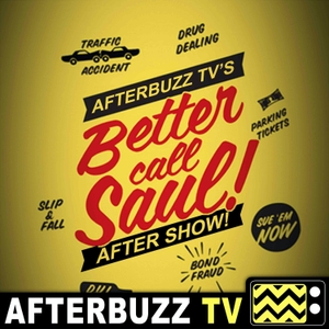 The Better Call Saul Podcast by AfterBuzz TV