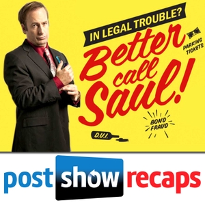 Better Call Saul by Better Call Saul recap podcasts from Rob Cesternino & Antonio Mazzaro