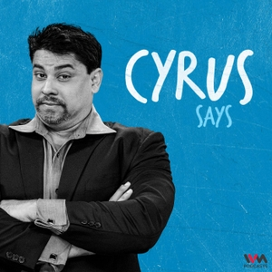 Cyrus Says by IVM Podcasts