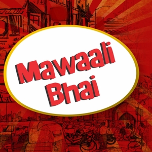 Mawaali Bhai by Red FM