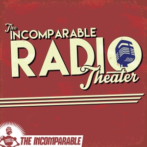 The Incomparable Radio Theater by David J. Loehr