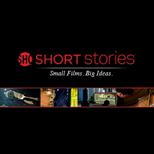 SHORT Stories by Showtime