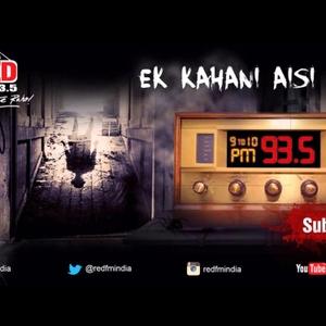 Ek Kahani Aisi Bhi by Red FM