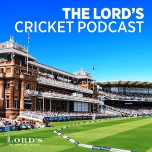 The Lord's Cricket Podcast by Lord's Cricket Ground