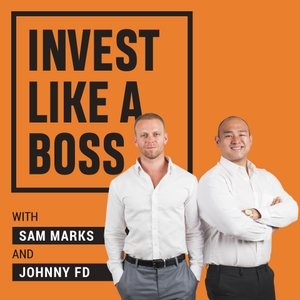 Invest Like a Boss by Sam Marks & Johnny FD
