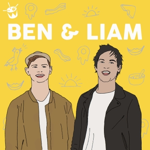Ben and Liam Podcast by triple j