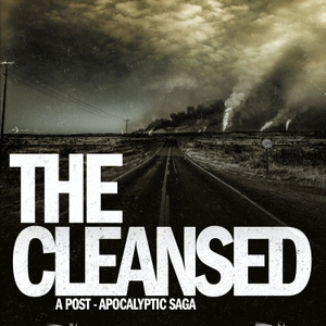 The Cleansed: A Post-Apocalyptic Saga by Fred Greenhalgh