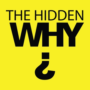 The Hidden Why Podcast by Leigh Martinuzzi