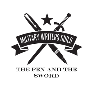 The Pen and the Sword by The Military Writers Guild