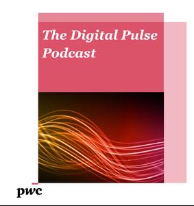 PwC's Digital Pulse Podcast by PricewaterhouseCoopers Australia