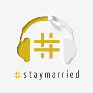 The #staymarried PODCAST by #staymarried