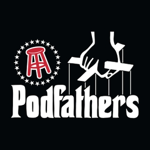 The Podfathers by Barstool Sports