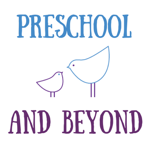 Preschool and Beyond by Preschool and Beyond