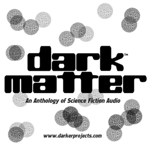 Darker Projects: Dark Matter by DarkerProjects.com