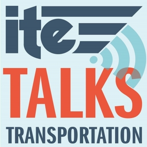 ITE Talks Transportation by ITE Talks Transportation