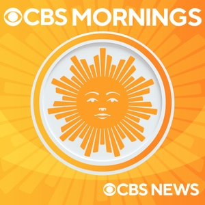 CBS This Morning by CBS News Radio