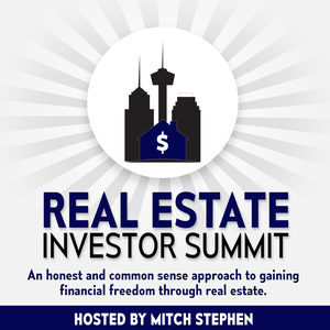 Real Estate Investor Summit Podcast by Mitch Stephen