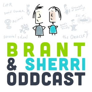 Brant & Sherri Oddcast by Brant Hansen