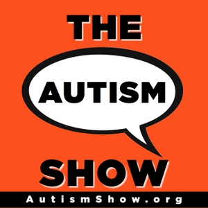 The Autism Show | Autism Podcast Radio by AutismShow.org Catherine Pascuas